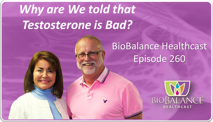 Episode 260 why is testosterone bad