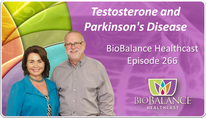 Episode 266 - Testosterone and Parkinsons Disease
